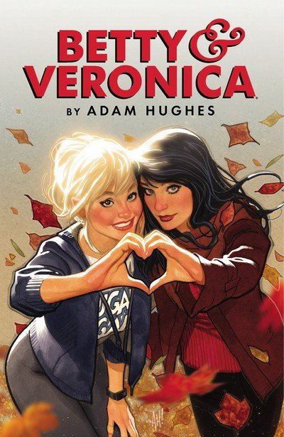 Betty & Veronica by Adam Hughes (2017)