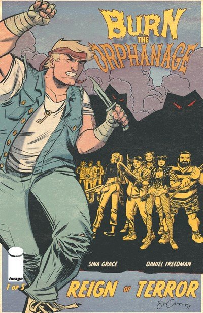 Burn the Orphanage – Reign of Terror #1 – 5 + TPB (2014)