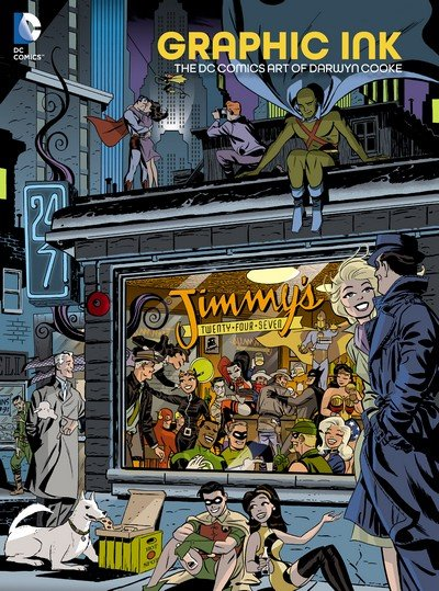 Graphic Ink – The DC Comics Art of Darwyn Cooke (2015)