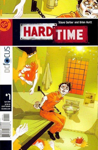 Hard Time Vol. 1 #1 – 12 (2004-2005)