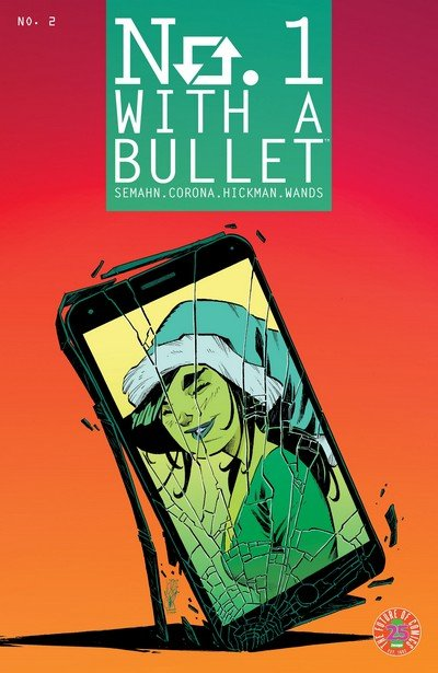 No. 1 With A Bullet #2 (2017)