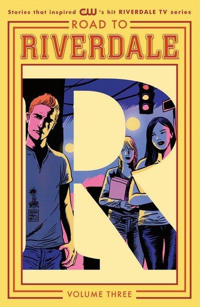 Road to Riverdale Vol. 3 (TPB) (2017)