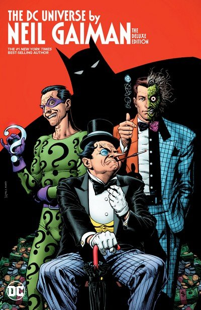 The DC Universe by Neil Gaiman – The Deluxe Edition (2016)