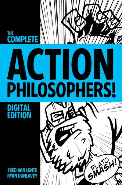 The More than Complete Action Philosophers! (2009)