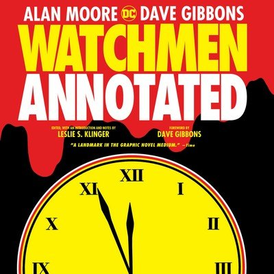 Watchmen – The Annotated Edition (2017)
