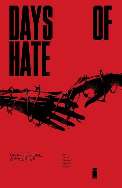 Days Of Hate #1 (2018)
