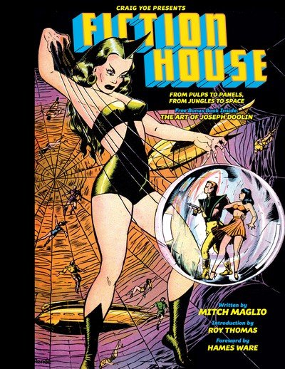 Fiction House – From Pulps to Panels (2017)