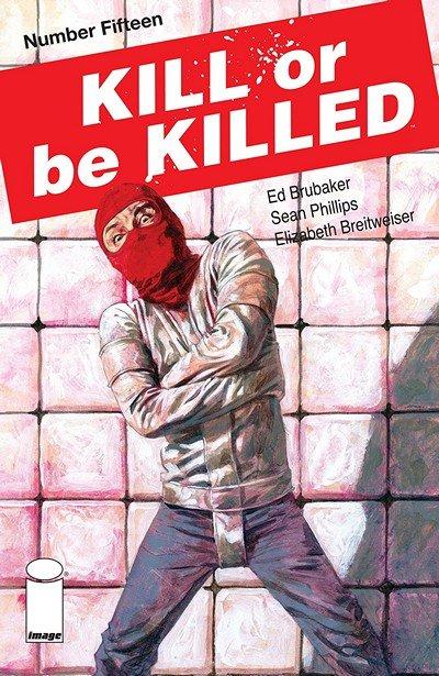 Kill Or Be Killed #15 (2018)