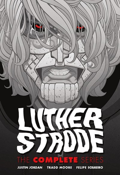 Luther Strode – The Complete Series (TPB) (2017)