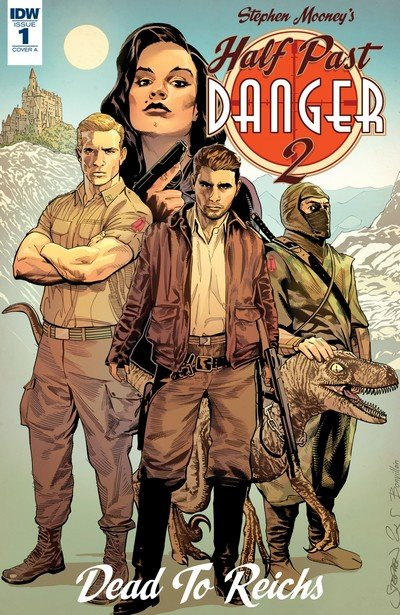 Half Past Danger II –  Dead to Reichs #1 – 5 (2017-2018)