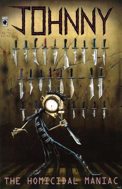 Johnny the Homicidal Maniac #1 – 7 (1995-1997)