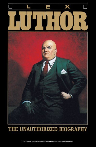Lex Luthor – The Unauthorized Biography (1989)