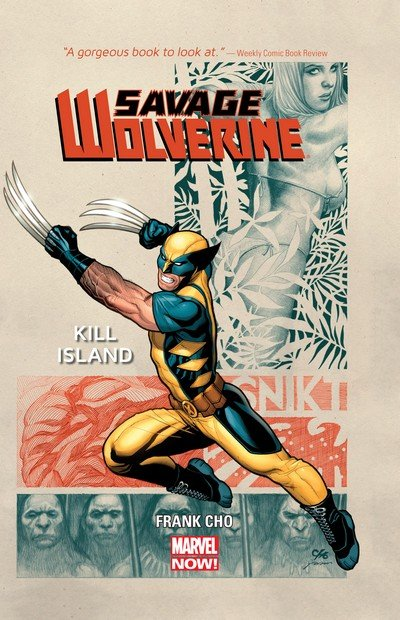 Savage Wolverine Vol. 1 – 4 (TPB) (2013-2014)