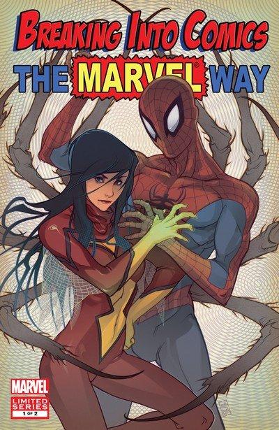 Breaking Into Comics The Marvel Way #1 – 2 (2010)