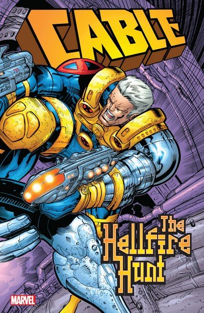 Cable – The Hellfire Hunt (TPB) (2017)