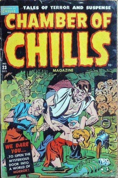 Chamber of Chills #1 – 26 (1951-1954)