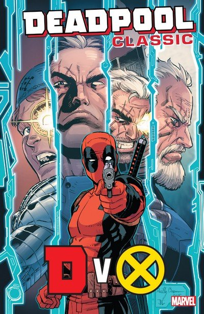 Deadpool Classic Vol. 21 – DvX (2018)
