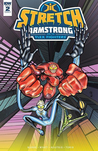 Stretch Armstrong And The Flex Fighters #2 (2018)