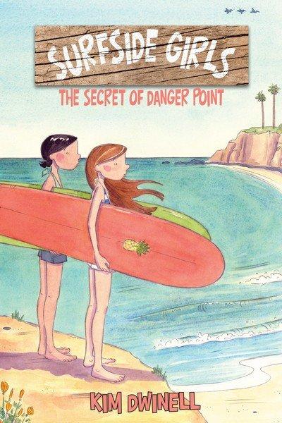 Surfside Girls Book One – The Secret of Danger Point (2017)