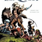 The Complete ElfQuest Vol. 1 – 6 (2014-2019)