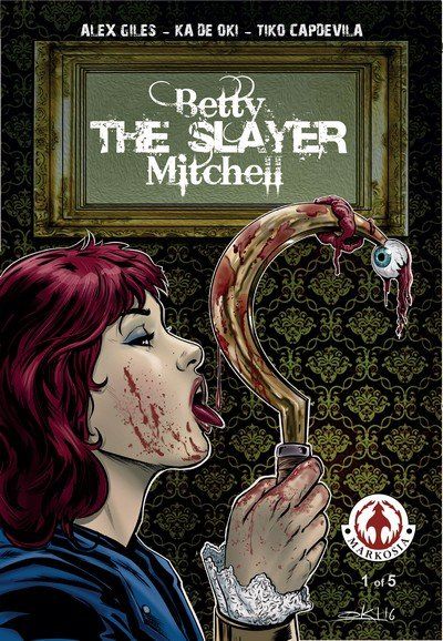 Betty 'The Slayer' Mitchell #1 (2018)