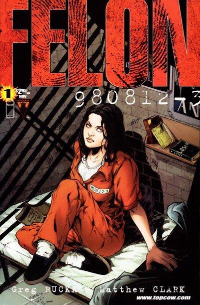Felon #1 – 4 (2002)