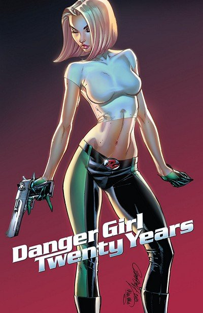 J Scott Campbell's Danger Girl 20th Anniversary #1 (2018)