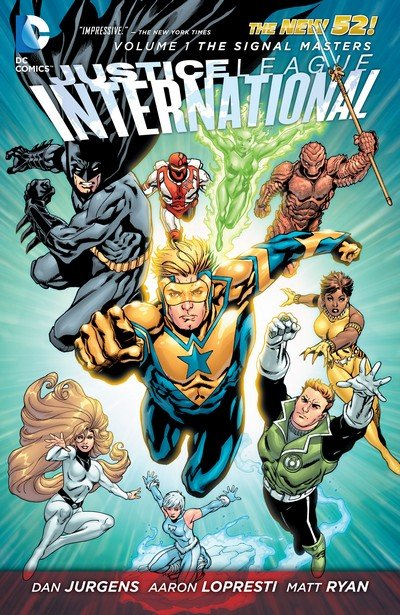 Justice League International Vol. 1 – The Signal Masters (TPB) (2012)