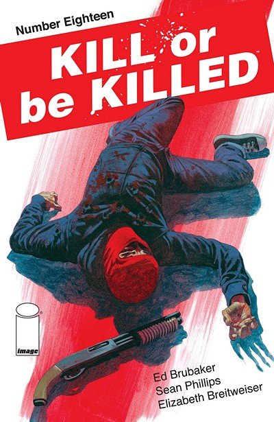 Kill Or Be Killed #18 (2018)