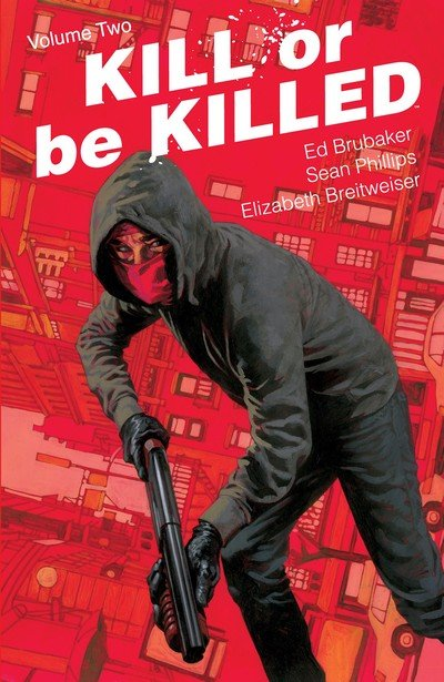Kill Or Be Killed Vol. 2 (TPB) (2017)