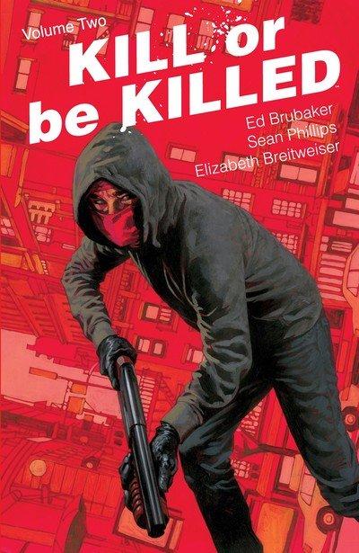 Kill Or Be Killed Vol. 2 (TPB) (2017)