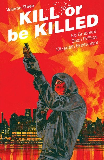 Kill Or Be Killed Vol. 3 (TPB) (2018)
