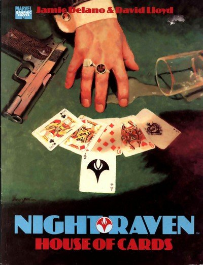 Night Raven – House of Cards (1991)
