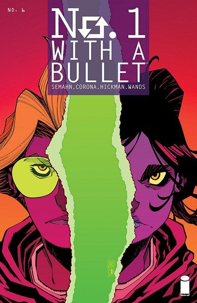 No. 1 With A Bullet #6 (2018)