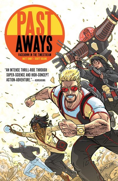Past Aways – Facedown in the Timestream (TPB) (2016)