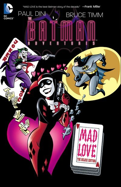 The Batman Adventures – Mad Love Deluxe Edition (2015)