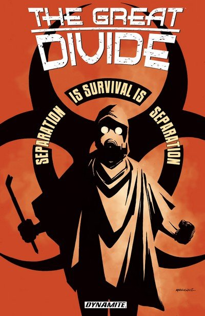 The Great Divide Vol. 1 – Separation is Survival is Separation (TPB) (2017)