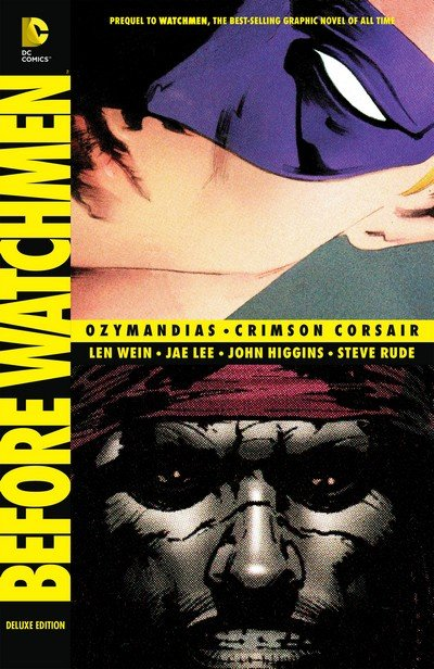 Before Watchmen – Ozymandias – Crimson Corsair Deluxe Edition (2013)