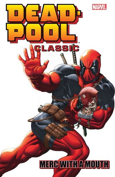 Deadpool Classic Vol. 11 – Merc With A Mouth (TPB) (2015)