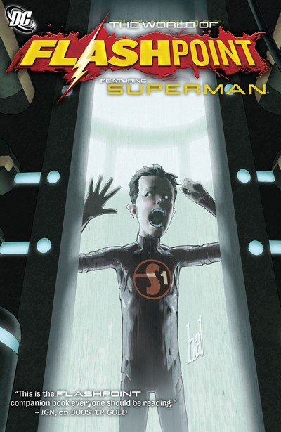 Flashpoint – The World of Flashpoint Featuring Superman (2012)