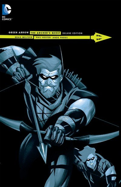 Green Arrow – The Archer's Quest Deluxe Edition (2015)