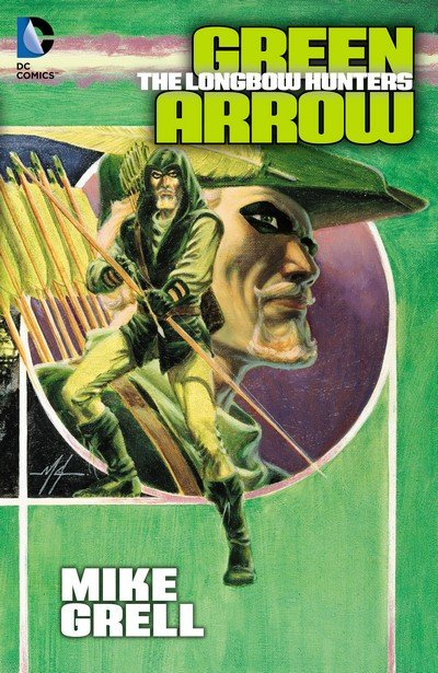 Green Arrow – The Longbow Hunters (TPB) (2012)