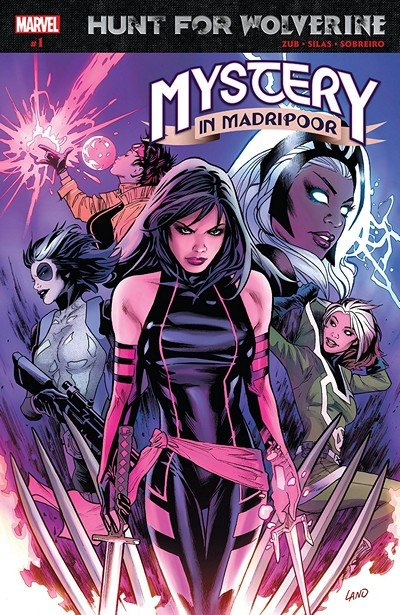 Hunt For Wolverine – Mystery In Madripoor #1 (2018)