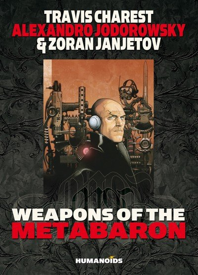 Weapons of the Metabaron (2014)