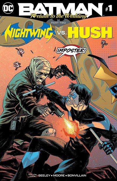 Batman – Prelude To The Wedding – Nightwing Vs Hush #1 (2018)