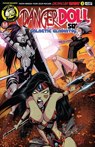 Danger Doll Squad – Galactic Gladiators #3 (2018)