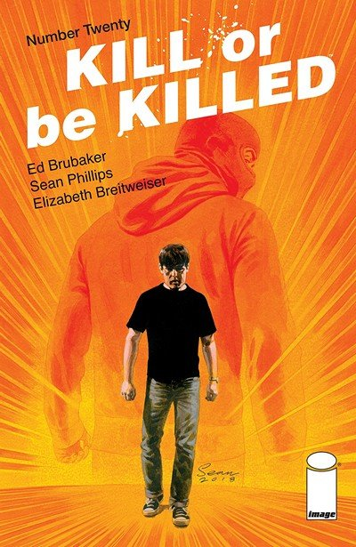 Kill Or Be Killed #20 (2018)