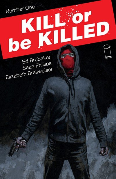 Kill or Be Killed #1 – 20 + TPB Vol. 1 – 3 (2016-2018)