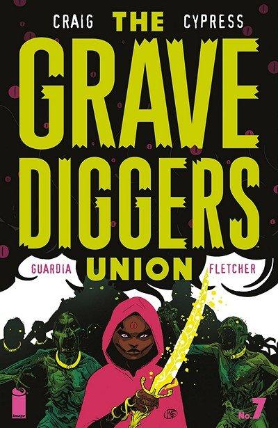 The Gravediggers Union #7 (2018)