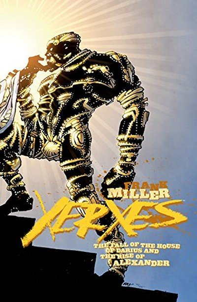 Xerxes – The Fall Of The House Of Darius And The Rise Of Alexander #3 (2018)